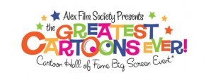 Greatest Cartoons Ever! Big Screen Event at the Historic Alex Theatre