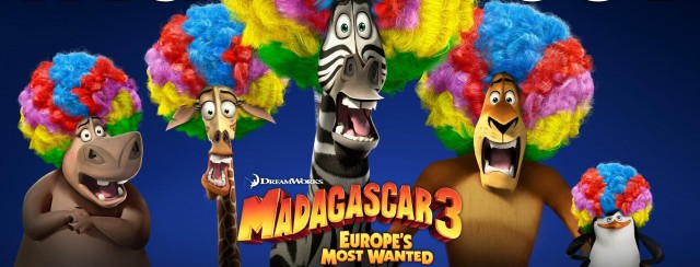 Screening: Madagascar 3: Europe's Most Wanted