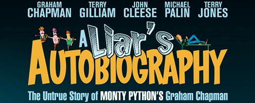 A Liar's Autobiography – The Untrue Story of Monty Python's Graham Chapman