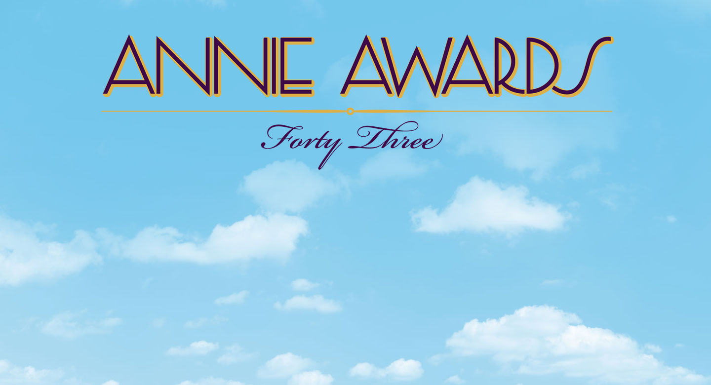 43rd Annual Annie Awards  Call for Entries Begins Today