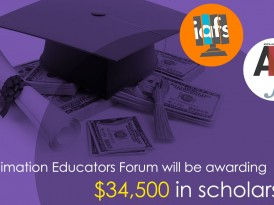 Apply for the Animation Educator's Forum Student Scholarship Submissions! Less than a Month to Go!