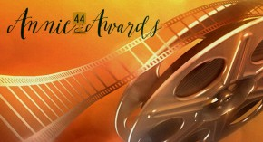 Call For Entries for the 44th Annie Awards Set For August 22