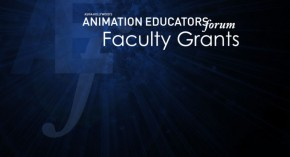 Animation Educators Forum Now Accepting Applications for 2018 Faculty Grants